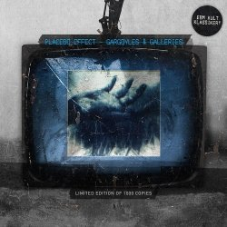 Placebo Effect - Gargoyles & Galleries (Limited Edition) (2011)