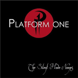 Platfrom One - The Silent Have Names (EP) (2011)