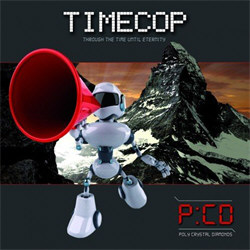 Poly Crystal Diamonds - Timecop (2012)