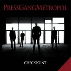 Press Gang Metropol - Checkpoint (2012)
