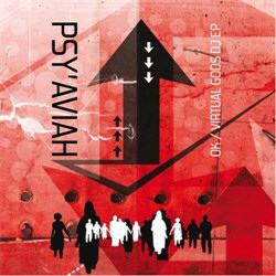 Psy'Aviah - OK / Virtual Gods (Limited Edition EP) (2012)