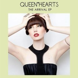 Queen Of Hearts - The Arrival (EP) (2011)