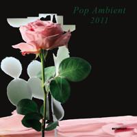 VA - Pop Ambient 2011 (2011) *FLAC*