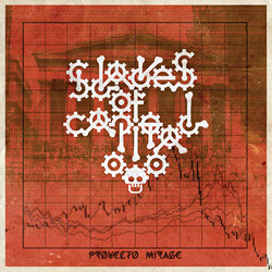 Proyecto Mirage - Slaves Of Capital (2011)