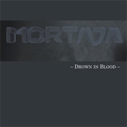 Mortaja - Drown In Blood (2011)