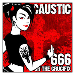Caustic - I Can't Believe We're Re-Releasing This Crap (2CD) (2012)