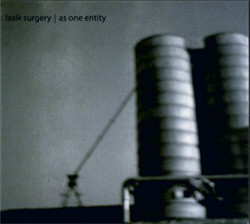 Lasik Surgery - As One Entity (2011)