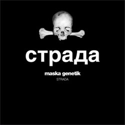 Maska Genetik - Strada (2011)