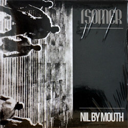 Isomer - Nil By Mouth (Limited Edition EP) (2011)