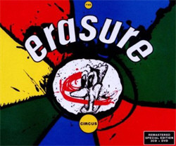 Erasure - The Circus (Remastered Special Edition) (2CD) (2011)