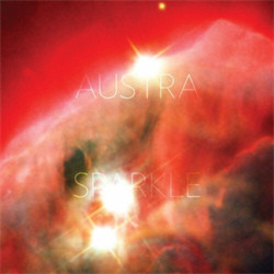 Austra - Sparkle (Vinyl) (2011)