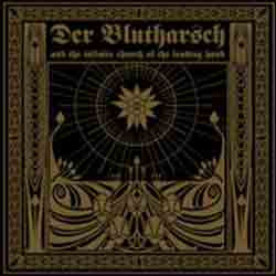 Der Blutharsch And The Infinite Church Of The Leading Hand - The Story About The Digging Of The Hole And The Hearing Of The Sounds From Hell (2011)