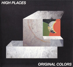 High Places - Original Colors (2011)