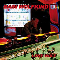 Bain Wolfkind - Lone Wolf (Limited Edition CDM) (2012)