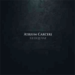 Atrium Carceri - Reliquiae (2012)
