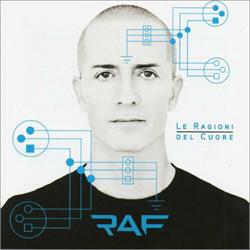 RAF - Le Ragioni Del Cuore (2012)