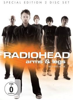 Radiohead - Arms and Legs the Story So Far (Audio rip from 2DVD) (2011)