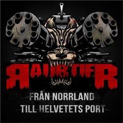 Raubtier - Från Norrland Till Helvetets Port (2012)