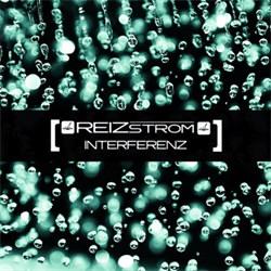Reizstrom - Interferenz (2012)