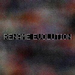 Rename - Evolution (2011)