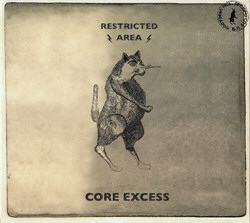 Restricted Area - Core Excess (2CD Limited Edition) (2011)