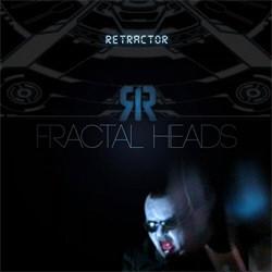 Retractor - Fractal Heads (2011)