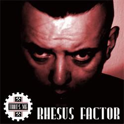 Rhesus Factor - That's Me (2011)