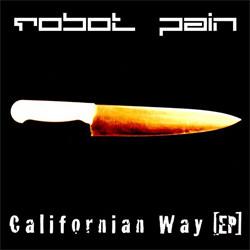 Robot Pain - Californian Way (EP) (2012)