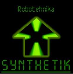 Robotehnika - Synthetik (Limited Edition) (2011)