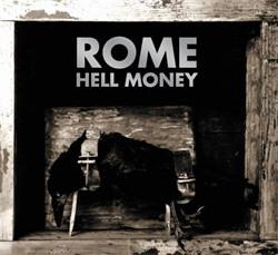 Rome - Hell Money (2012)