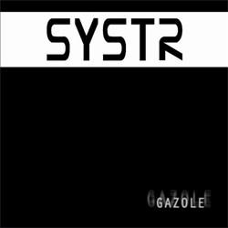 SYSTR - Gazole (2011)