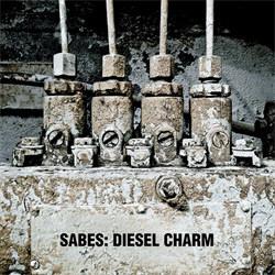 Sabes - Diesel Charm (2012)