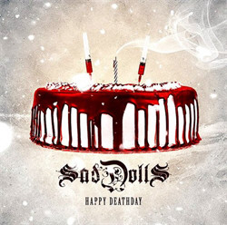 SadDolls - Happy Deathday (2012)