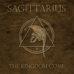 Sagittarius - The Kingdom Come (2011)