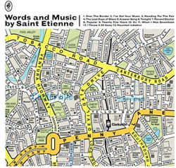 Saint Etienne - Words And Music (2CD Limited Edition) (2012)