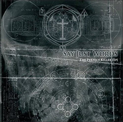 Say Just Words - The Perfect Killer (EP) (2011)