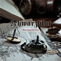 Schwarzblut - Maschinenwesen (2012)