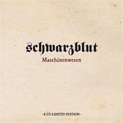 Schwarzblut - Maschinenwesen (2CD Limited Edition) (2012)