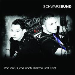Schwarzbund - Von Der Suche Nach Waerme Und Licht (2012)