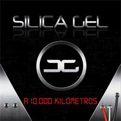 Silica Gel - A 10.000 Kilómetros (Single) (2012)