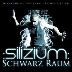 :Silizium: - Schwarz Raum (2011)