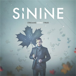 Sinine - Dreams Come True (2012)