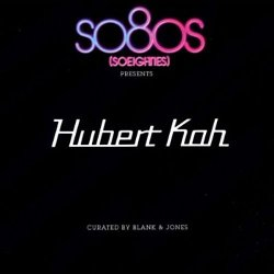 Hubert Kah - So80s Presents: Hubert Kah (2CD) (2011)