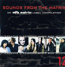 VA - Sounds From The Matrix 12 (2012)