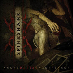 Spineshank - Anger Denial Acceptance (2012)