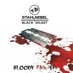 Stahlnebel & Black Selket - Bloody Rain (EP) (2011)