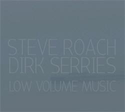 Steve Roach & Dirk Serries - Low Volume Music (2012)