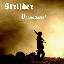 Striider - Voorwaarts! (Limited Edition) (2011)