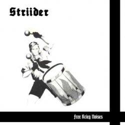 Striider - Free Krieg Noises (2011)