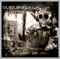 Subliminal Code - Soldier Of Hell (EP) (2012)